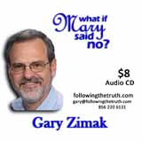 Gary Zimak If Mary Said No CD