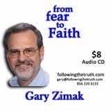 Gary Zimak Fear to Faith CD