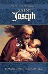 Life and Glories of St. Joseph